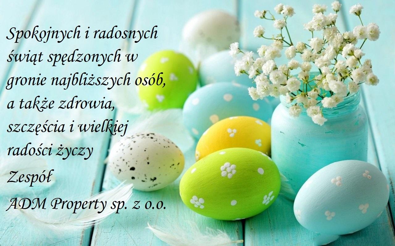 życzenia wielkanocne od Zarządcy Nieruchomości ADM Property sp. z o.o.